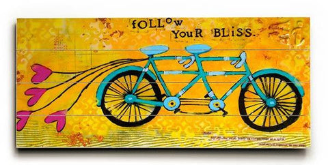 Follow Your Bliss Wood Sign 10x24 (26cm x61cm) Planked