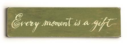 0002-8202-Every Moment is a Gift Wood Sign 6x22 (16cm x56cm) Solid