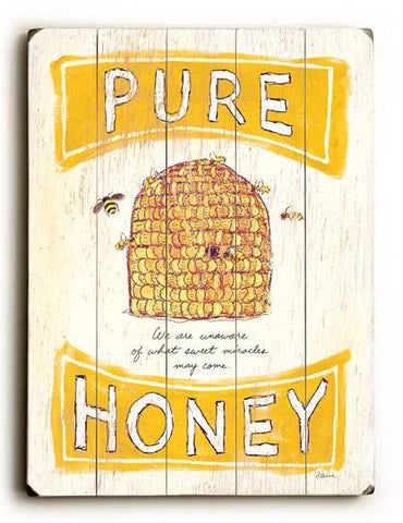 0002-8219-Pure Honey Wood Sign 12x16 Planked
