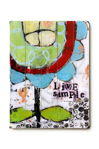 Live Simple Flower 2 Wood Sign 18x24 (46cm x 61cm) Planked