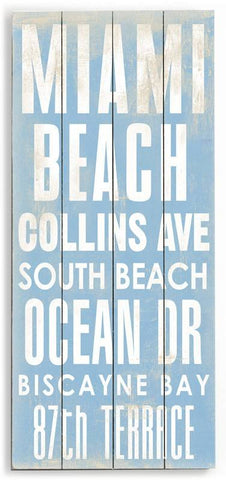 Miami beach Wood Sign 10x24 (26cm x61cm) Planked