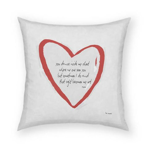You Dance Inside My Chest Pillow 18x18