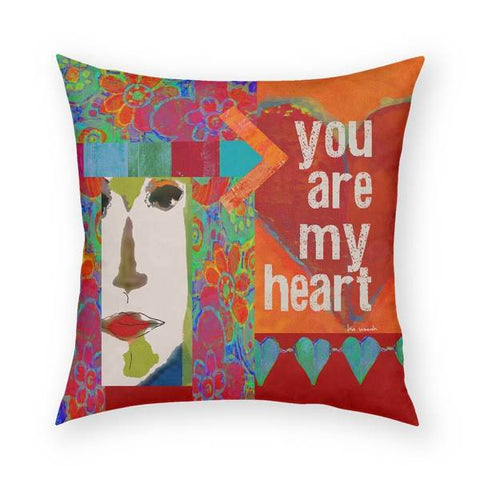 You Are My Heart Pillow 18x18