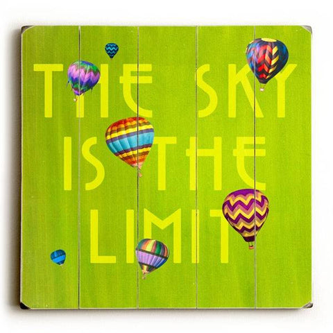 The Sky Is the Limit Wood Sign 13x13 Planked