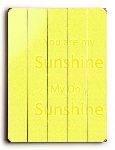You Are My Sunshine Wood Sign 12x16 Planked