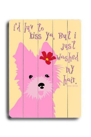 I'd love to kiss ya Wood Sign 12x16 Planked
