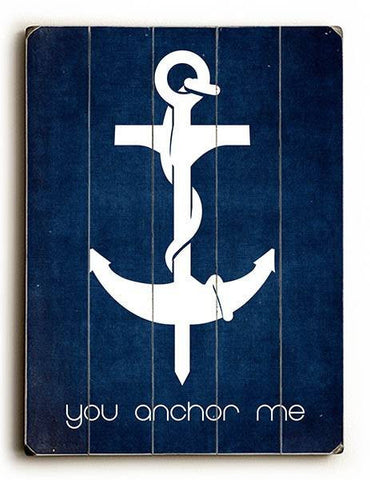 You Anchor Me Wood Sign 9x12 (23cm x 31cm) Solid
