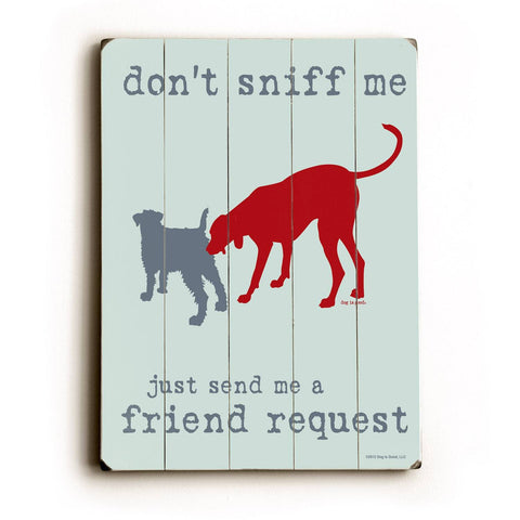 Send me a friend request Wood Sign 12x16 Planked
