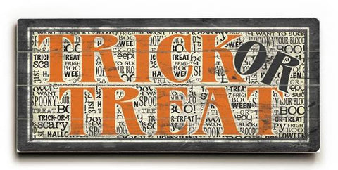 Trick or Treat Wood Sign 10x24 (26cm x61cm) Planked