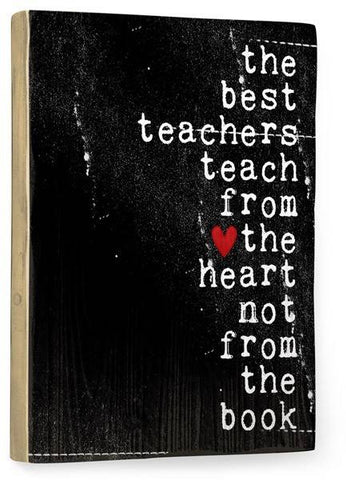 The best teachers Wood Sign 14x20 (36cm x 51cm) Planked