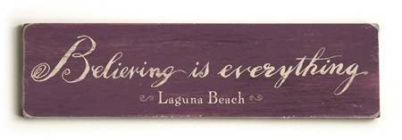 0002-8193-Believing is everything Wood Sign 6x22 (16cm x56cm) Solid