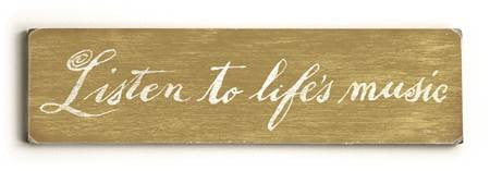0002-8208-Listen to Life's Music Wood Sign 6x22 (16cm x56cm) Solid