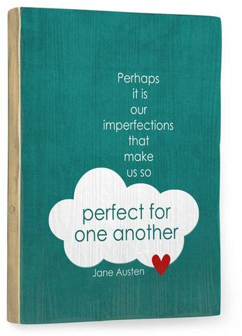 Perfect for One Another Wood Sign 9x12 (23cm x 31cm) Solid