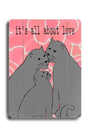 It's all about love Wood Sign 14x20 (36cm x 51cm) Planked