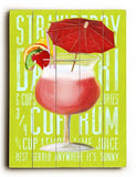 Strawberry Daiquiri Wood Sign 12x16 Planked