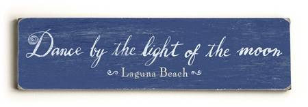 0002-8197-Dance by the light of the moon Wood Sign 6x22 (16cm x56cm) Solid