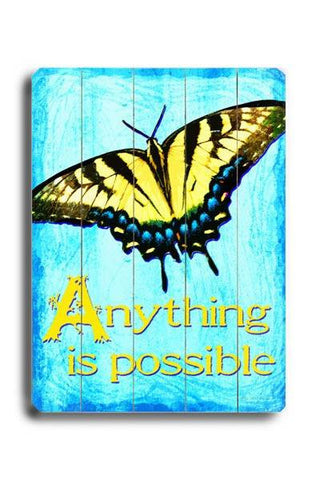 Anything is Possible Wood Sign 14x20 (36cm x 51cm) Planked