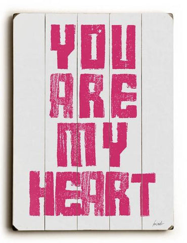 You Are My Heart Wood Sign 12x16 Planked