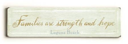 0002-8203-Families are Strength and Hope / Customi Wood Sign 6x22 (16cm x56cm) Solid