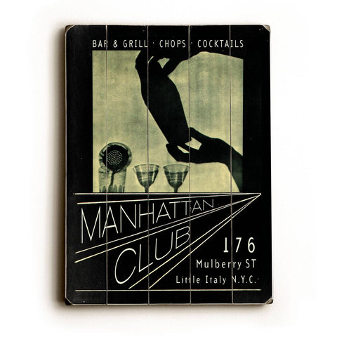 Manhattan Club Wood Sign 18x24 (46cm x 61cm) Planked