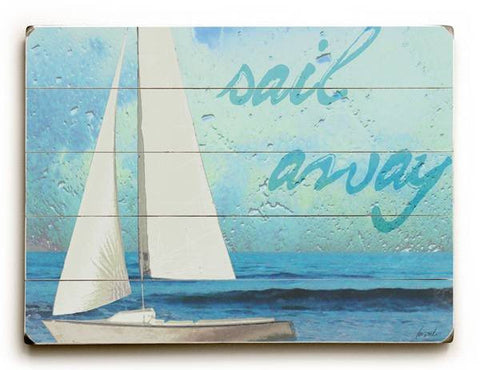 Sail Away Wood Sign 18x24 (46cm x 61cm) Planked