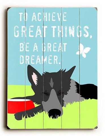 To Achieve Great Things Wood Sign 9x12 (23cm x 31cm) Solid