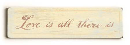 0002-8214-Love is all There is Wood Sign 6x22 (16cm x56cm) Solid