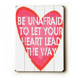 be unafraid Wood Sign 12x16 Planked