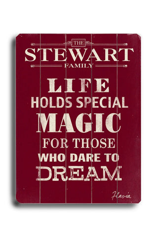 Life holds special magic Wood Sign 18x24 (46cm x 61cm) Planked