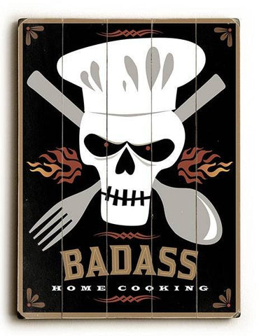 Badass Home Cooking Skull Wood Sign 9x12 (23cm x 31cm) Solid