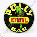 "Polly Ethyl Gas 12"" Sign"
