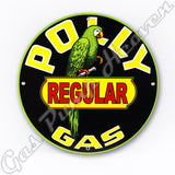 "Polly Regular Gas 12"" Sign"