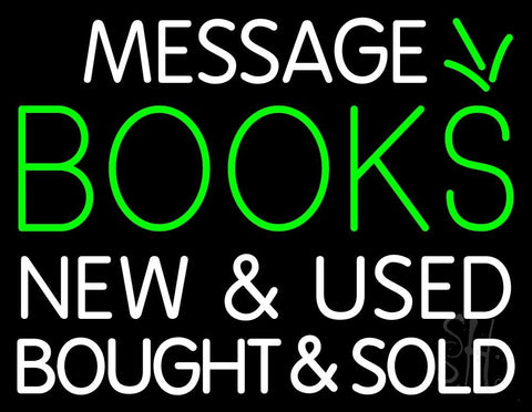 Custom Books New And Used Bought And Sold Neon Sign 24