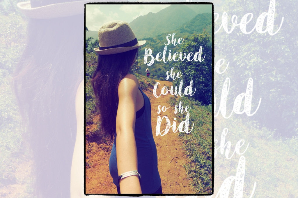 "A Story of Courage... ""She Believed She Could, So She Did"""