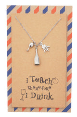 Cali Drinking Utensils Teacher Necklace, Inspirational Quote on Greeting Card - Quan Jewelry