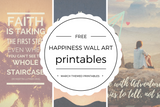 Free Happiness Wall Art Printables - Quan Jewelry