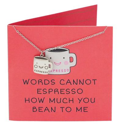 Kit Funny Puns Jewelry Gifts, Words Cannot Espresso How Much You Bean To Me - Quan Jewelry