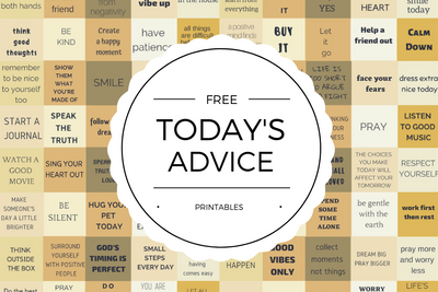 Free Today's Advice Printables