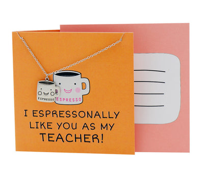 I Espressonally Like You As My Teacher!