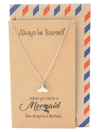 Beverly Tail of Mermaid Necklace for Women, Inspirational Quote Jewelry Greeting Cards - Quan Jewelry