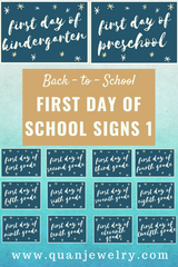 Free Back-to-School Printables First Day of School Signs Part 1 - Quan Jewelry