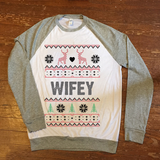 Wifey - Holiday ugly christmas sweater - Unisex / Mens pullover sweatshirt ladies girls womens