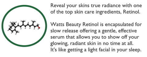 Watts Beauty Retinol - Slow Release for Maximum Results
