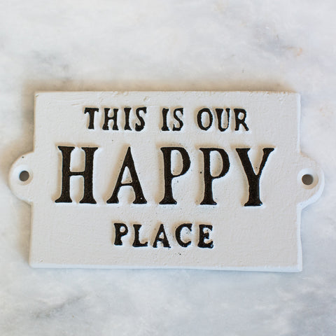 'This is Our Happy Place' Sign