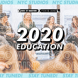 STAY TUNED FOR OUR 2020 EDUCATION COMING SOON!
