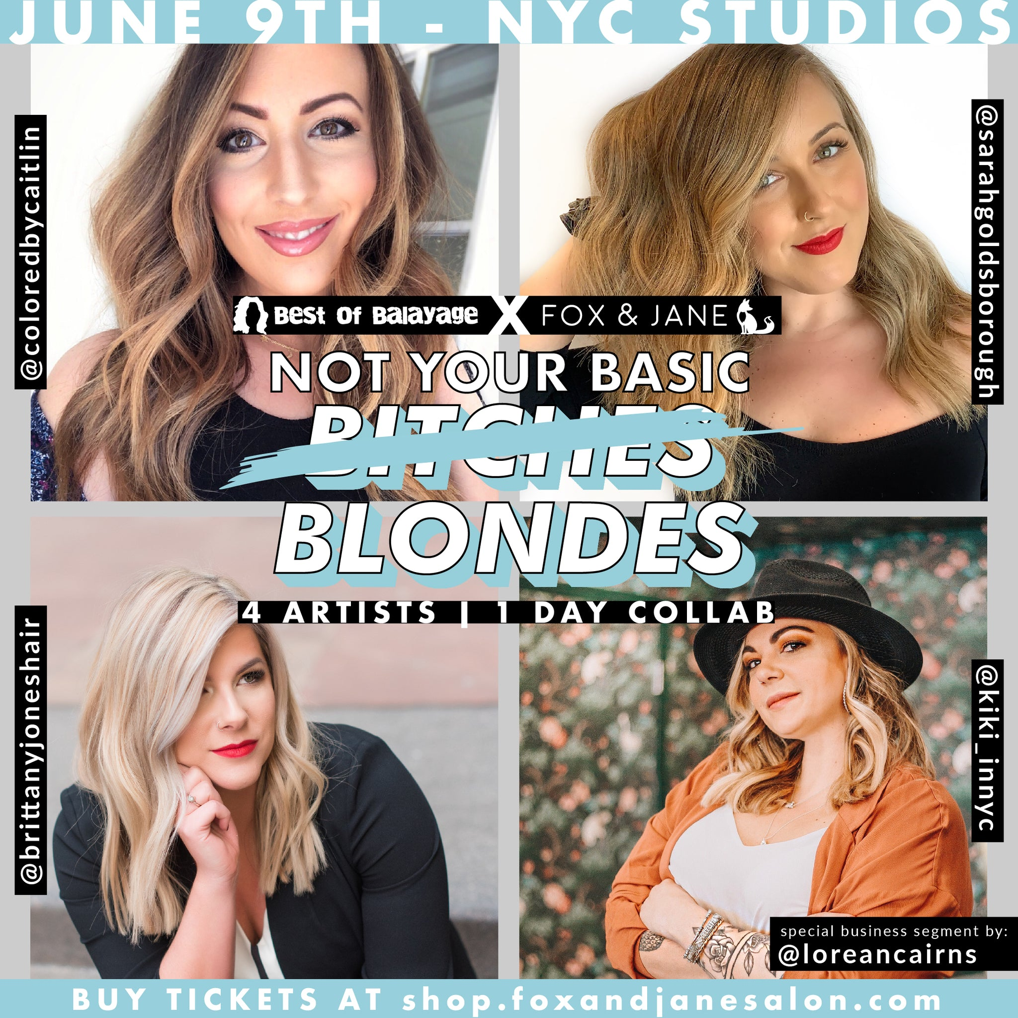 June 9th: NOT YOUR BASIC BLONDES