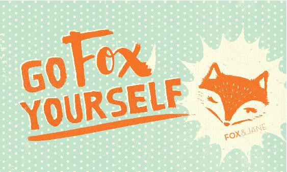 Fox & Jane - Go Fox Yourself