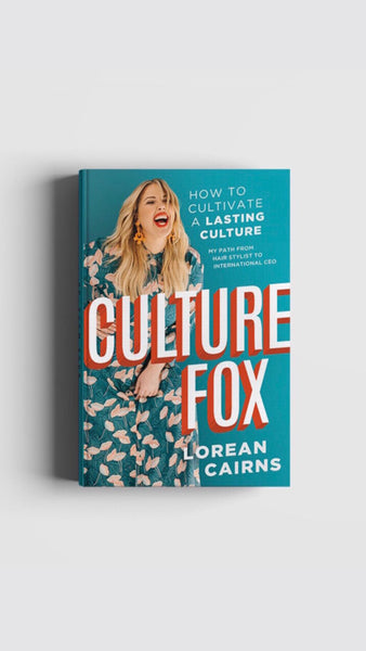 CultureFox: How to cultivate a lasting culture. My path from hairstylist to international CEO