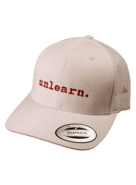 unlearn. - White Trucker Snapback Hat