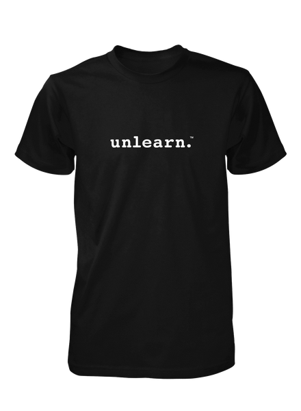 unlearn. - Unisex Black T-Shirt